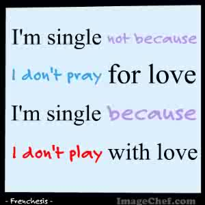 Single Life Quotes Love Quote Picture Com